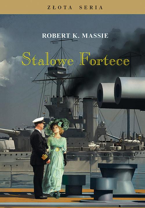 okładka Stalowe fortece Tom 1książka |  | Robert K. Massie