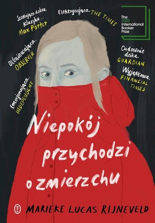 okładka Niepokój przychodzi o zmierzchuksiążka |  | Marieke Lucas Rijneveld