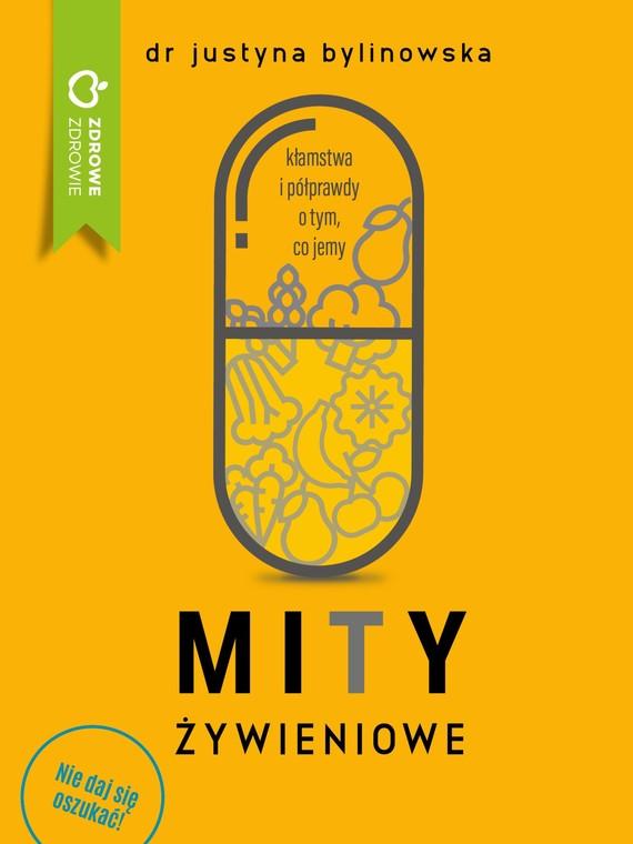 okładka Mity żywienioweebook | epub, mobi | Dr Justyna Bylinowska