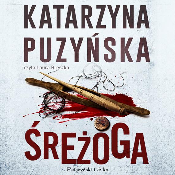okładka Śreżogaaudiobook | MP3 | Katarzyna Puzyńska