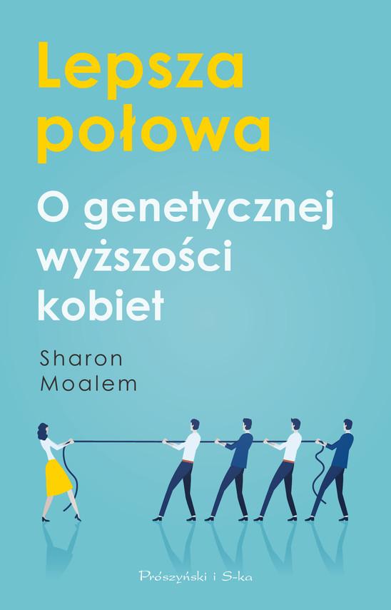 okładka Lepsza połowaebook | epub, mobi | Sharon Moalem