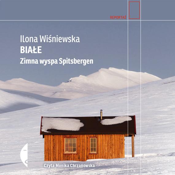 okładka Białeaudiobook | MP3 | Ilona Wiśniewska