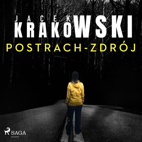 okładka Postrach-Zdrójaudiobook | MP3 | Jacek Krakowski