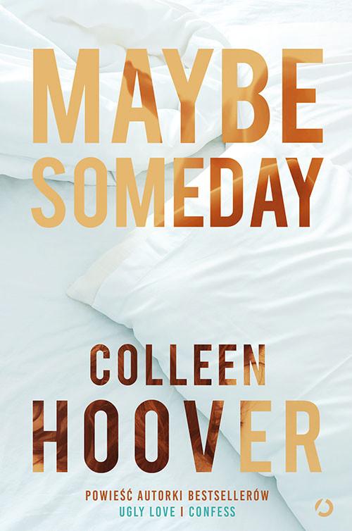 okładka Maybe Someday [nowe wydanie]książka |  | Colleen Hoover