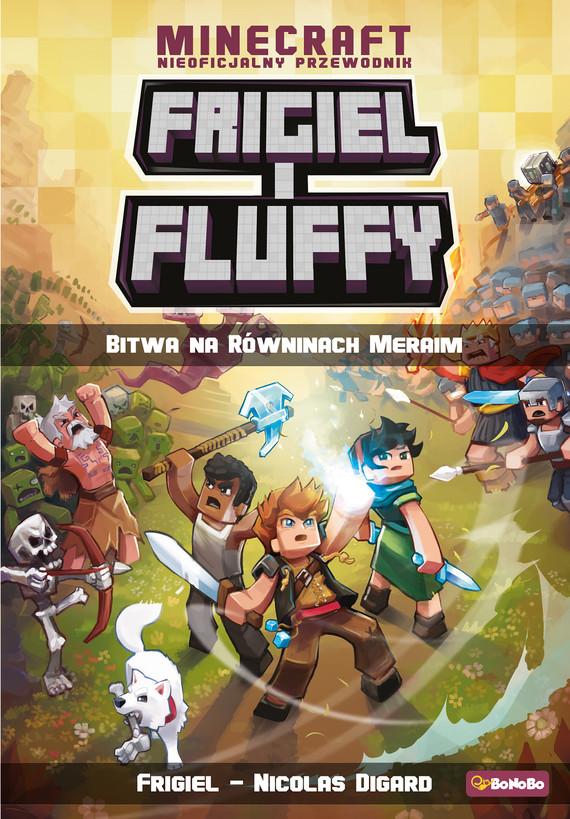 okładka Frigiel i Fluffy. Bitwa na równinach Meraimebook | epub, mobi | Nicolas Digard, Frigiel