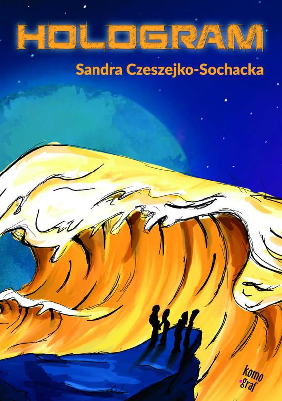 okładka Hologramebook | epub, mobi | Sandra Czeszejko-Sochacka