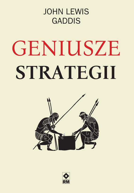 okładka Geniusze Strategiiebook | epub, mobi | John Lewis Gaddis