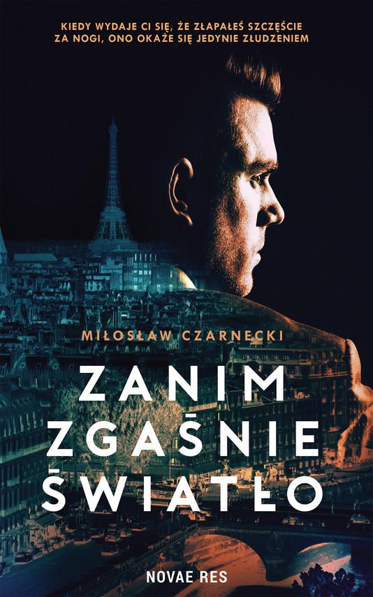 okładka Zanim zgaśnie światłoebook | epub, mobi | Miłosław Czarnecki