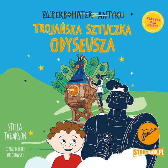 okładka Superbohater z antyku. Tom 8. Trojańska sztuczka Odyseuszaaudiobook | MP3 | Stella Tarakson
