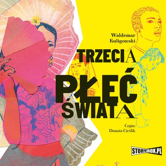 okładka Trzecia płeć świataaudiobook | MP3 | Waldemar Kuligowski