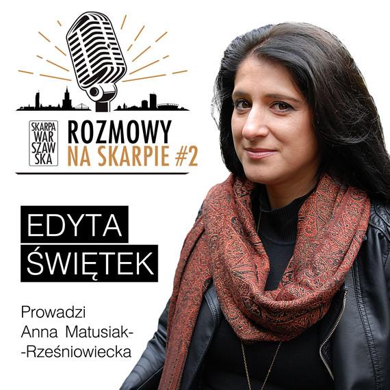 okładka Podcast: ROZMOWY NA SKARPIE #2audiobook | MP3 | Anna Matusiak-Rześniowiecka