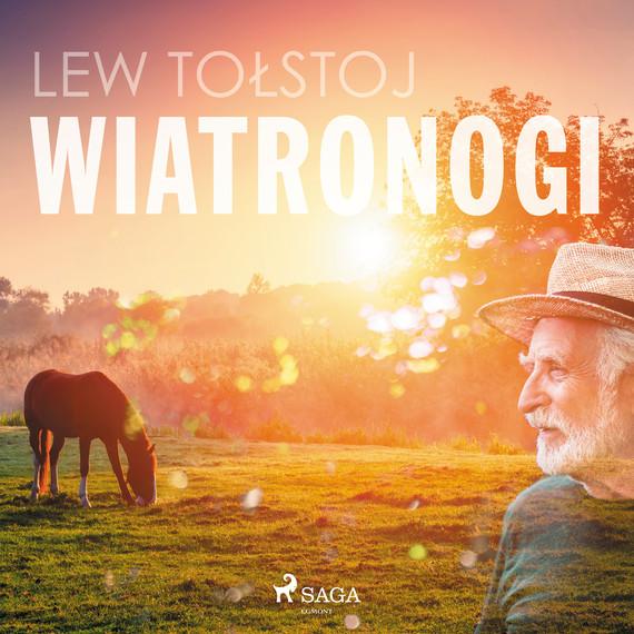 okładka Wiatronogiaudiobook | MP3 | Lew Tołstoj