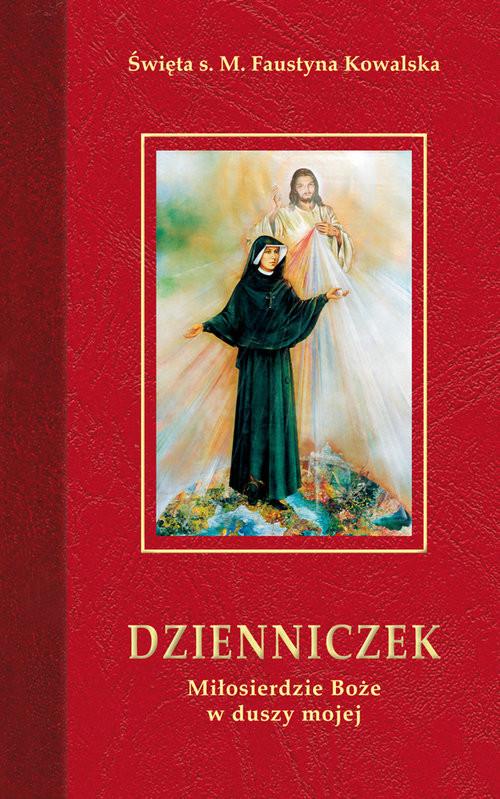 okładka Dzienniczek Miłosierdzie Boże w duszy mojejksiążka      Kowalska Faustyna