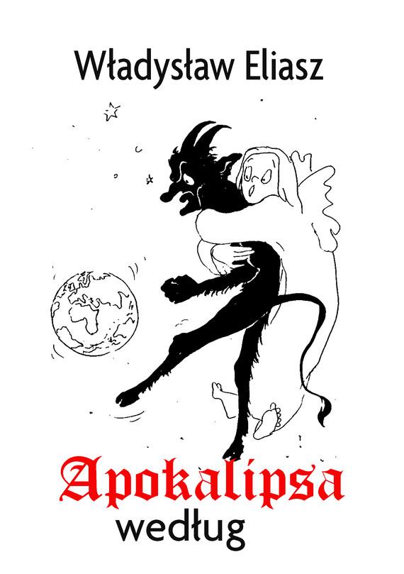 okładka Apokalipsa wedługebook   epub, mobi   Władysław Eliasz