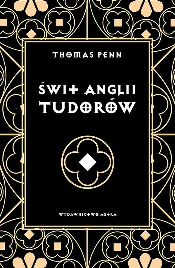 okładka Świt Anglii Tudorówebook | epub, mobi | Penn Thomas