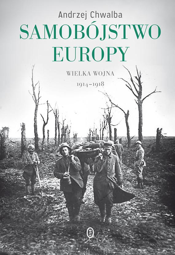 okładka Samobójstwo Europyebook | epub, mobi | Andrzej Chwalba