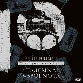 okładka Tajemna wspólnotaaudiobook   MP3   Philip Pullman