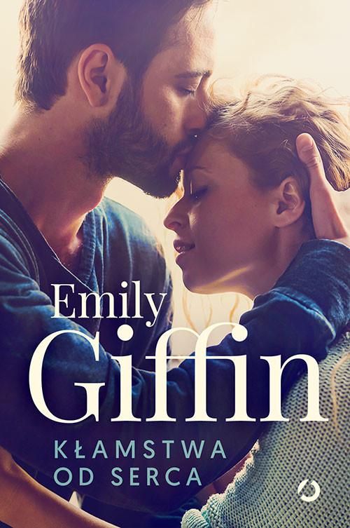 okładka Kłamstwa od sercaksiążka |  | Emily Giffin