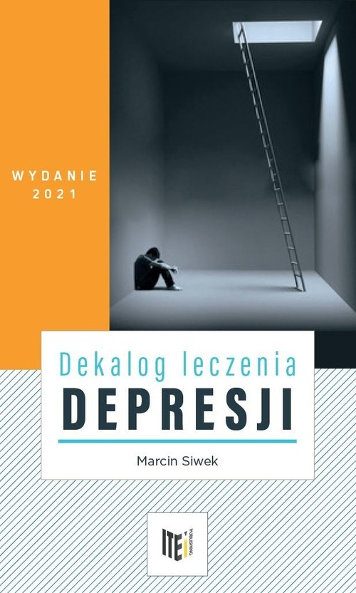okładka Dekalog leczenia depresjiksiążka |  | Siwek Marcin