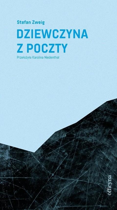 okładka Dziewczyna z pocztyksiążka |  | Zweig Stefan