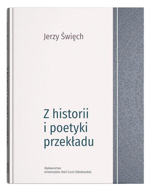 okładka Z historii i poetyki przekładuksiążka |  | Święch Jerzy
