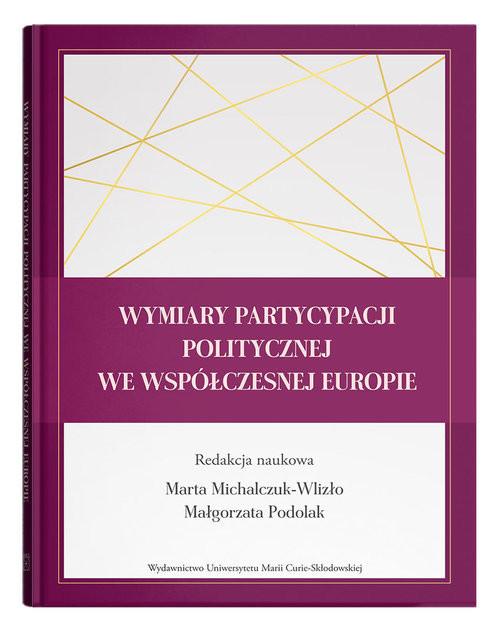 okładka Wymiary partycypacji politycznej we współczesnej Europieksiążka |  | null