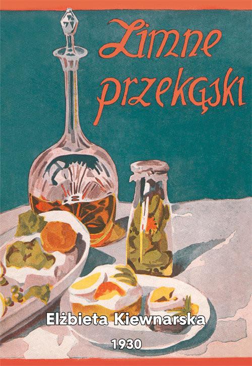 okładka Zimne przekąski : praktyczne przepisy zimnych potraw i tartynekksiążka |  | Kiewnarska Elżbieta