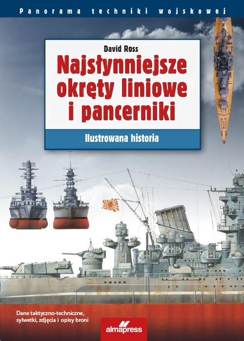 okładka Najsłynniejsze okręty liniowe i pancerniki Ilustrowana historiaksiążka |  | Ross David