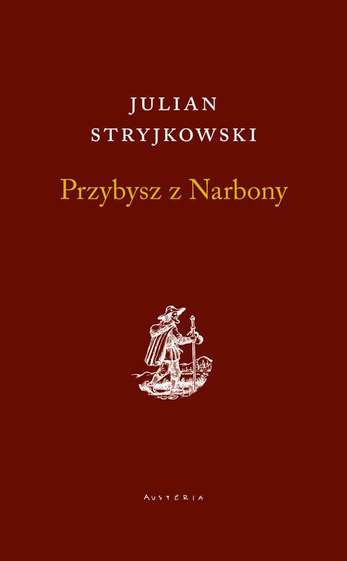 okładka Przybysz z Narbonyksiążka |  | Stryjkowski Julian