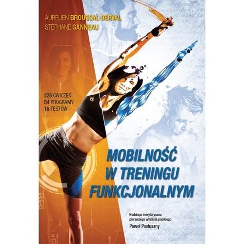 okładka Mobilność w treningu funkcjonalnymksiążka |  | Broussal-Derval Aurélien, Stephane Gannaeau
