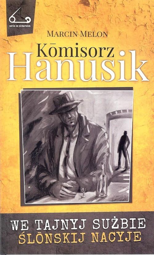 okładka Komisorz Hanusik 2książka |  | Marcin  Melon
