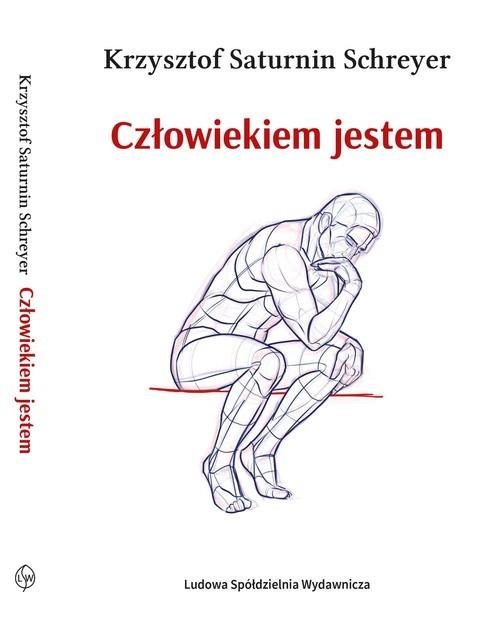 okładka Człowiekiem jestemksiążka |  | Krzysztof Saturnin Schreyer