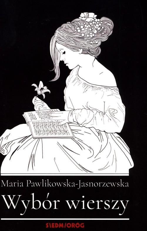 okładka Wybór wierszyksiążka |  | Pawlikowska-Jasnorzewska Maria