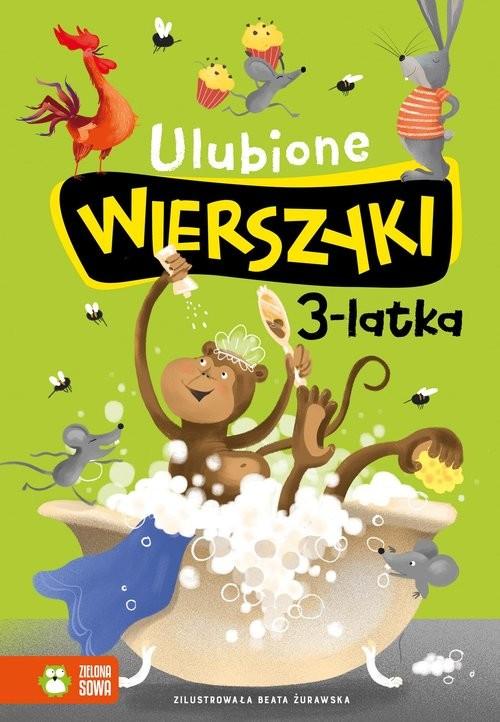 okładka Ulubione wierszyki 3-latkaksiążka |  | Julian Tuwim, Maria Konopnicka, Władysław Bełza, Ignacy Krasicki, Stanisław Jachowicz, Aleksand Fredro