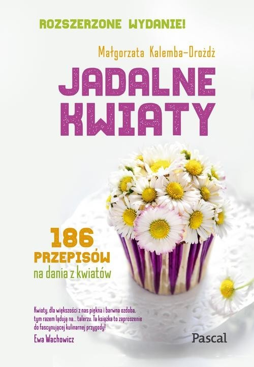 okładka Jadalne kwiatyksiążka |  | Kalemba-Drożdż Małgorzata