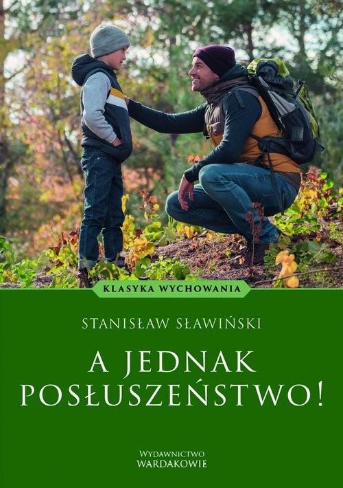 okładka A jednak posłuszeństwo!książka |  | Stanisław Sławiński