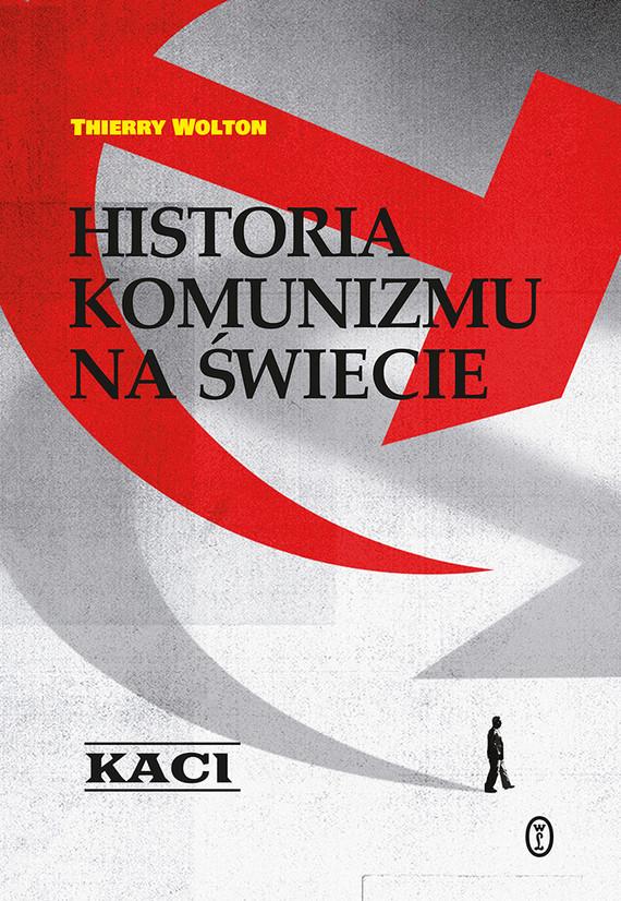 okładka Historia komunizmu na świecieebook | epub, mobi | Thierry Wolton