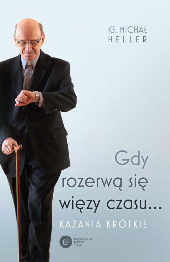 okładka Gdy rozerwą się więzy czasu...ebook   epub, mobi   Michał Heller