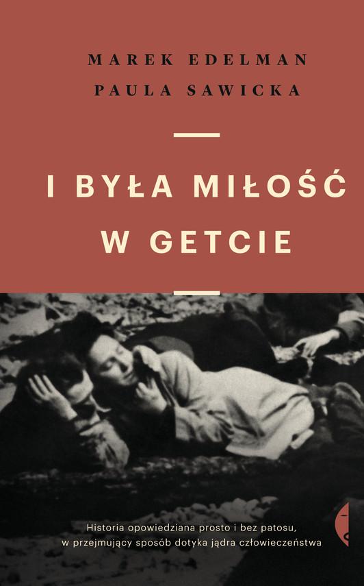 okładka I była miłość w getcieebook | epub, mobi | Paula Sawicka, Marek Edelman