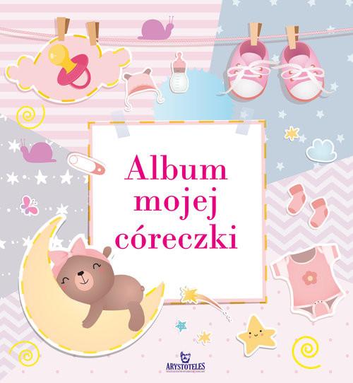 okładka Album mojej córeczkiksiążka |  | Matusiak Monika