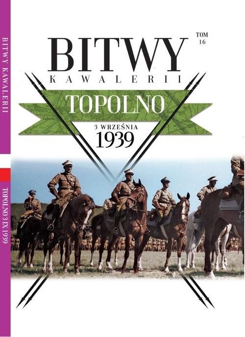 okładka Bitwy Kawalerii 16 Topolnoksiążka     