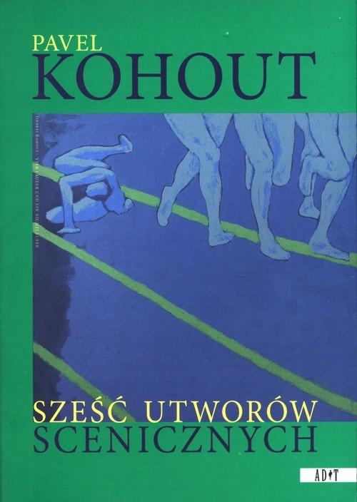 okładka Sześć utworów scenicznychksiążka |  | Kohout Pavel