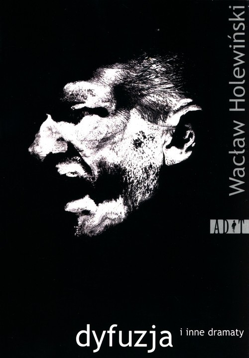 okładka Dyfuzja i inne dramatyksiążka |  | Wacław Holewiński