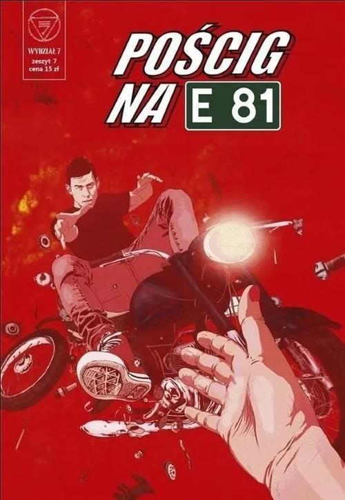 okładka Wydział 7 Pościg na E81książka |  | Praca Zbiorowa
