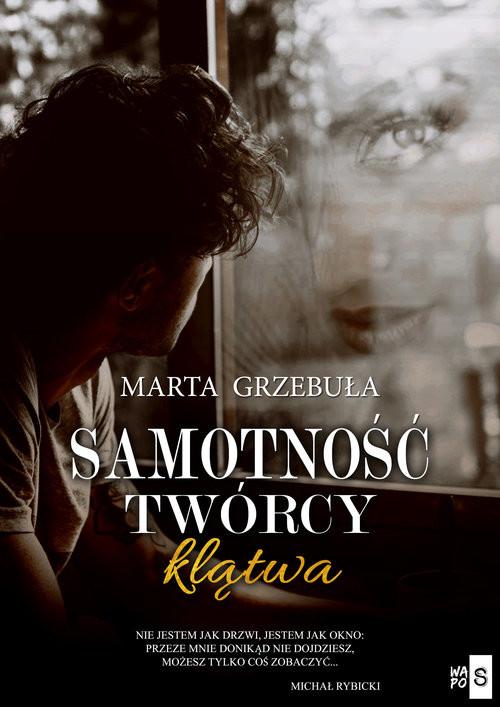 okładka Samotność twórcy Klątwaksiążka      Marta Grzebuła