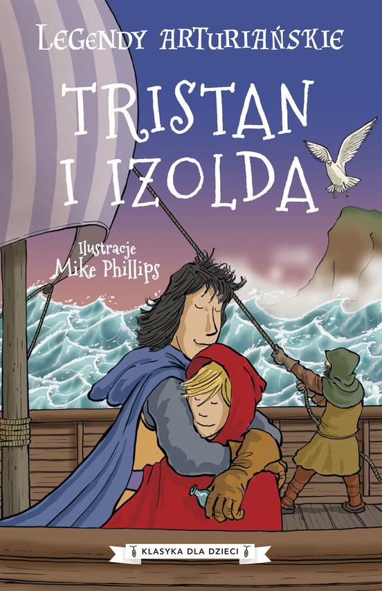 okładka Legendy arturiańskie. Tom 6. Tristan i Izoldaebook | epub, mobi | Autor Nieznany