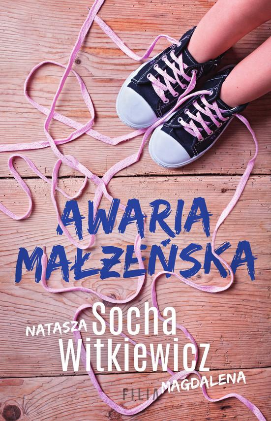 okładka Awaria małżeńskaebook | epub, mobi | Natasza  Socha, Magdalena Witkiewicz