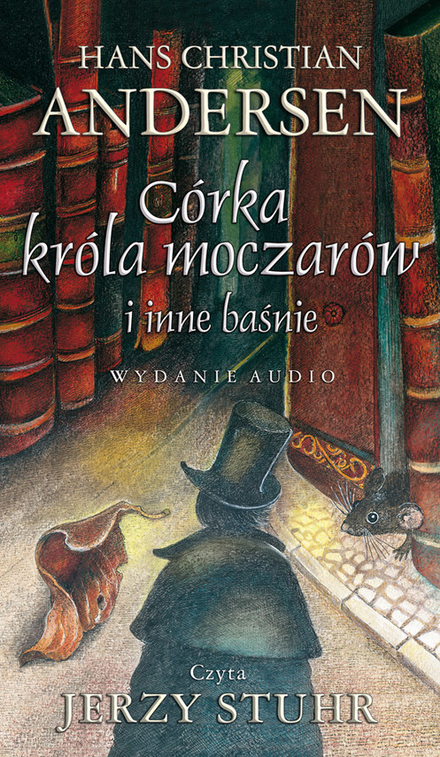 okładka Córka króla moczarów i inne baśnieaudiobook | MP3 | Hans Christian Andersen