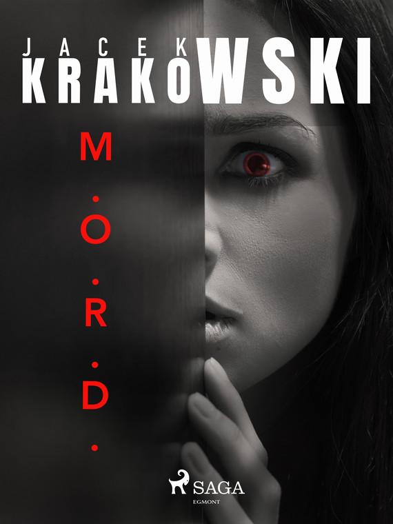 okładka M.O.R.D.ebook | epub, mobi | Jacek Krakowski