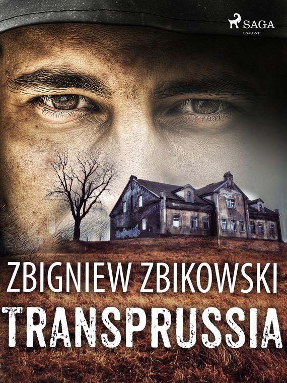 okładka Transprussiaebook | epub, mobi | Zbikowski Zbigniew